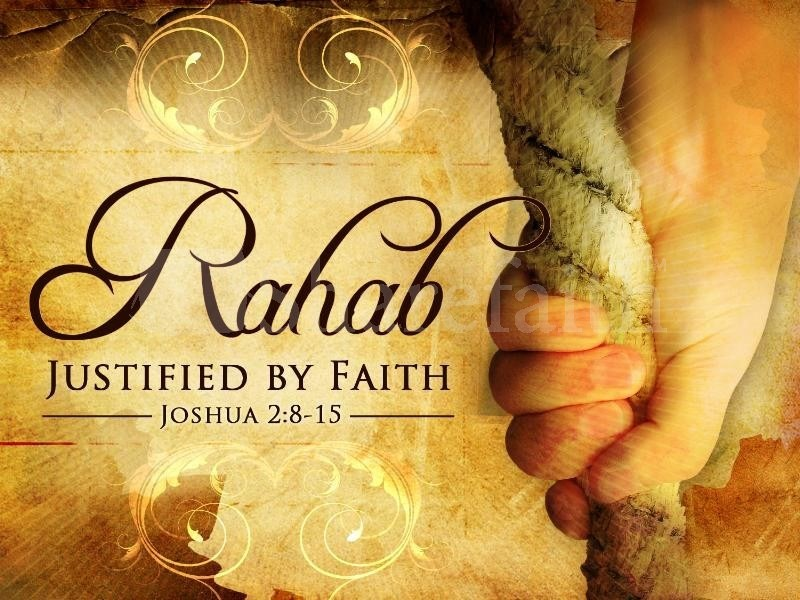 Rahab, a Woman of Importance in History- Past and Future