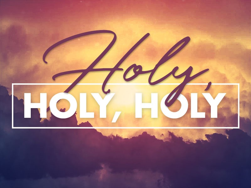 Holy Unto the Lord